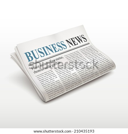 business news words on newspaper over white background