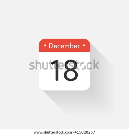Calendar Icon with long shadow. Flat style. Date,day and month. Reminder. Vector illustration. Organizer application, app symbol. Ui. User interface sign. December. 18