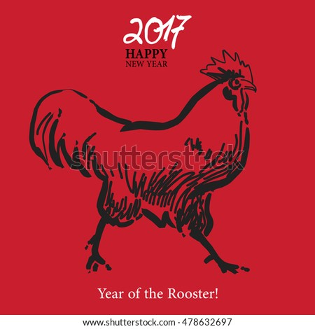 Calligraphy 2017 Happy New Year sign card with Rooster. Vector illustration