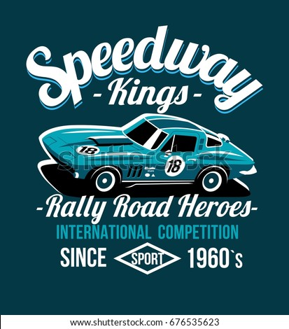 car design classic rally race retro t shirts cool design vector print illustration speedway - Racing T Shirt Design Ideas