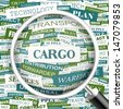 CARGO. Background concept wordcloud illustration. Print concept word cloud. Graphic collage with related tags and terms. Vector illustration.  - stock photo