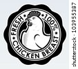 Chicken Breast, Fresh 100% Seal - stock vector