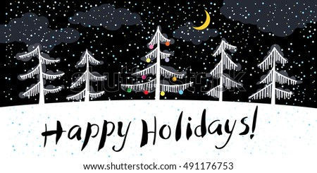 Christmas and New Year background with group of pine trees at night. Hand drawn calligraphic Happy Holidays  lettering. Minimalistic illustration for seasonal posters and cards