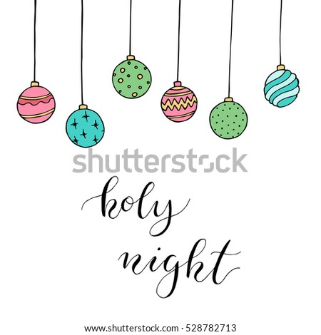"Christmas card with decoration and letters ""Holy night"". Hand drawn illustration. Vector."