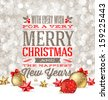 Christmas greetings and holidays baubles on a snow - vector illustration - stock photo