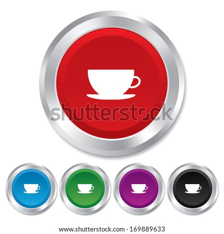 Coffee cup sign icon. Coffee button. Round metallic buttons. Vector