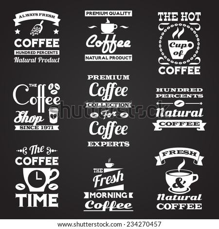 Coffee retro vintage black and white premium quality natural product smooth taste always fresh labels set isolated vector illustration