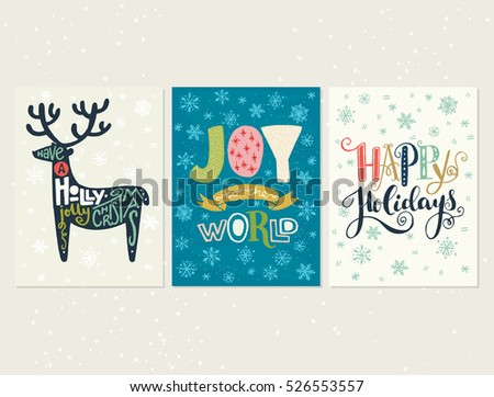 Collection of three handdrawn Christmas card templates. Hand lettering with Christmas saying, quote and greeting. New Year gift tags made in vector.