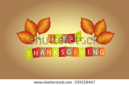 Colorful paper tags or labels with stylize text for Happy Thanksgiving.