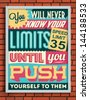 Colorful Retro Vintage Motivational Quote Poster with Calligraphic and Typographic Elements  - stock