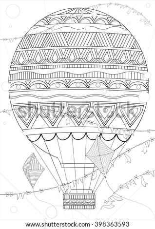 Coloring Page Adult And Children A4 Vector Monochrome Zentangle Stylized Abstract Fantastic Balloon Flying Ethnic