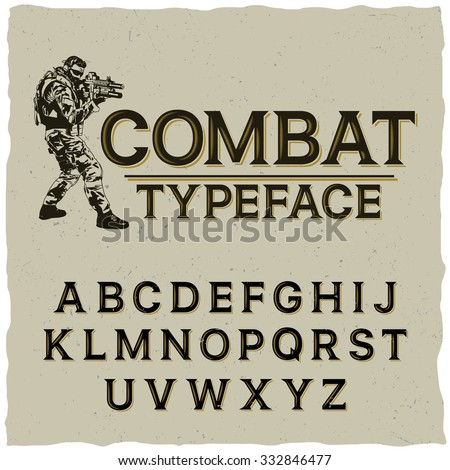 Combat typeface with hand drawn soldier on dusty background. Strong font, good to use in any military style labels.