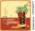 Cowboy christmas card with text and cowboy western boot.Vector illustration - stock vector