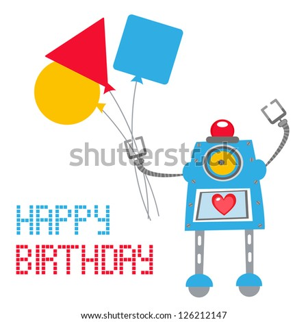 Cute Birthday card with robot holding balloons