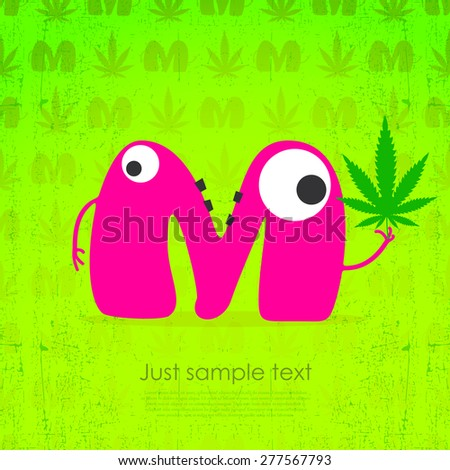 Cute monster with marijuana leaf in hand. Vector illustration
