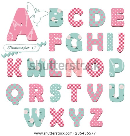 Cute textile font for scrapbook or collage design. Patchwork style. Different patterns included under clipping mask.