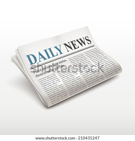 daily news words on newspaper over white background