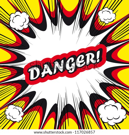 Danger Comic book background Danger! sign Card Pop Art office stamp with the word Danger