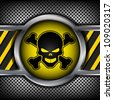 Danger sign with a skull on a metal background - stock