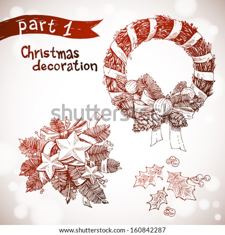 Decorative hand drawn christmas decoration set. Christmas and New years holidays vector illustration with xmas wreaths and holy with berries. Christmas wreath doodles