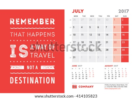 Desk Calendar Template for 2017 Year. July. Design Template with Motivational Quote. 3 Months on Page. Vector Illustration
