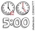 Doodle style 5:00 PM end of work day illustration in vector format.  Includes text and clocks. - stock vector
