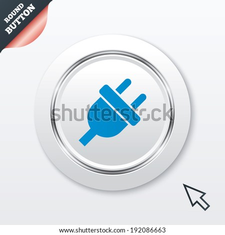 Electric plug sign icon. Power energy symbol. White button with metallic line. Modern UI website button with mouse cursor pointer. Vector