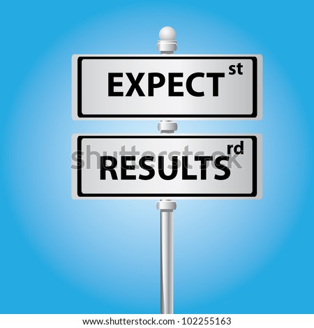Expect and results on signpost on blue background,Vector