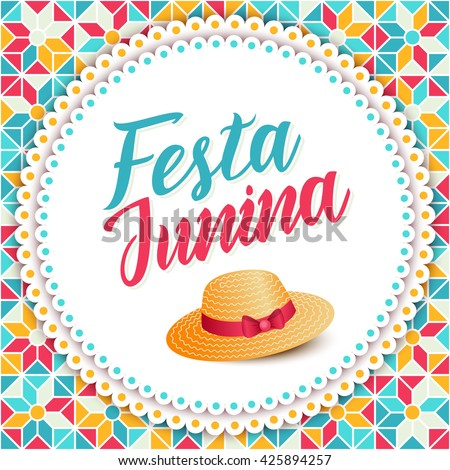 Festa Junina illustration - traditional Brazil june festival party - Midsummer holiday. Carnival background - lettering Festa Junina, thatched hat on round background and abstract festive pattern.