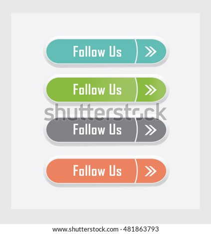 Follow us. Set of vector web interface buttons. Color variations.