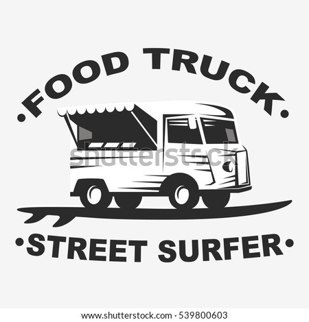 Food truck emblems and logo with surf board on white background. Street surfer food truck. Vector illustration