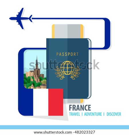 France Travel, Discover, Adventure - Most Famous Landmark in country - airplane logo - Country Flag - Passport and Boarding pass - in flat style.