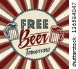 free beer tomorrow illustration, vintage style. vector illustration - stock photo
