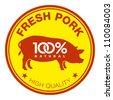 Fresh pork label - stock vector