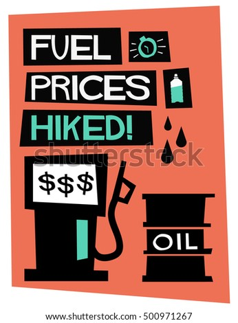 Fuel Prices Hiked! (Flat Style Vector Illustration Quote Poster Design)