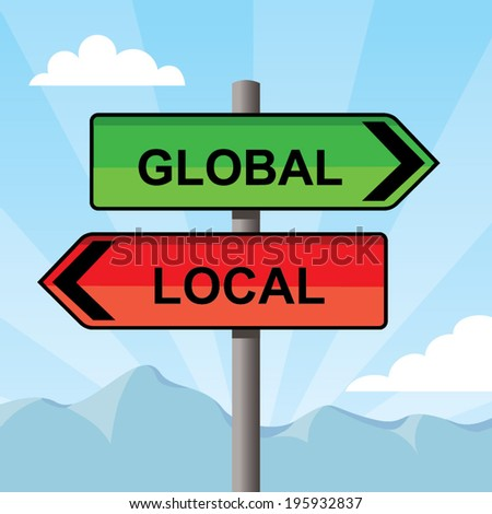global local concept, direction sign pointing opposite directions