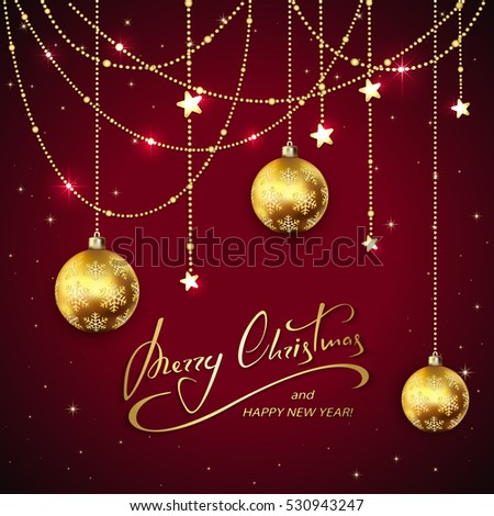 Golden Christmas balls and decorative stars on red holiday background with lettering Merry Christmas and Happy New Year, illustration.