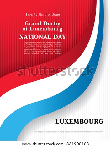 Grand Duchy of Luxembourg. June, 23. National day