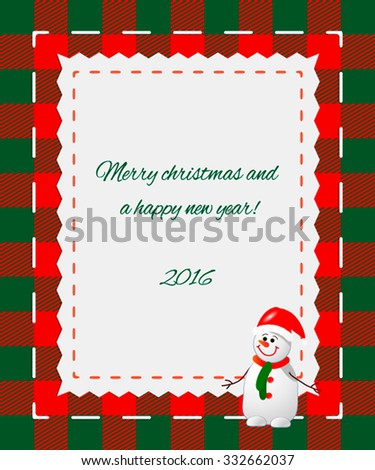 Greeting Card Happy New Year and Merry Christmas. Place for your text snowman. Colored vector illustration