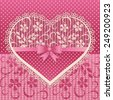Greeting card with lace heart. Beautiful pink lacy background and dotted vintage decoration. Vector illustration. - stock photo