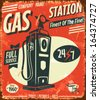 Grunge retro gas station sign. Vector illustration. - stock photo