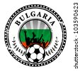 Grunge stamp with football fans and name Bulgaria, vector illustration - stock photo