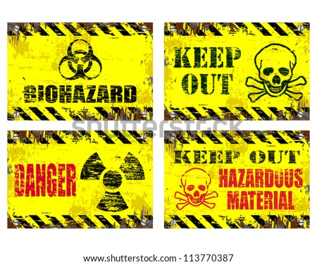 Grungy metal sign vector illustrations. Danger and hazard
