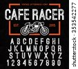 Hand Made Letterpressed Font in retro style. Vintage textured grunge alphabet with scratches. Vector illustration with cafe racer bike