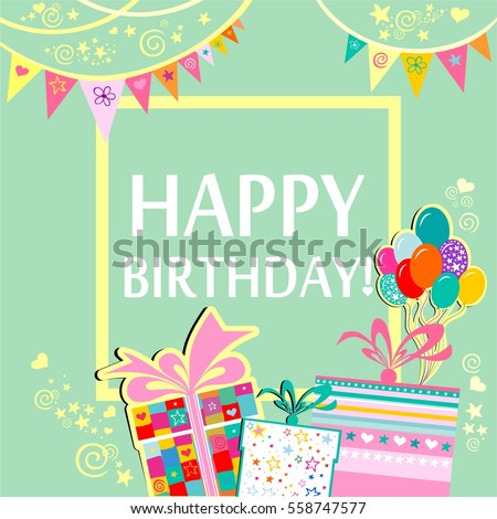 Happy Birthday! Greeting card. Celebration green background with gift boxes, Balloons, Frame and place for your text. Vector Illustration