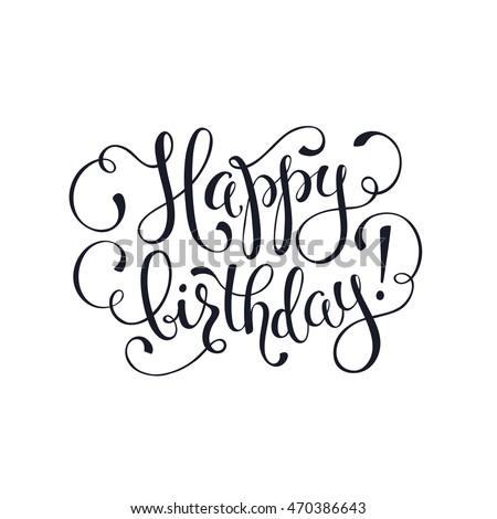 Hand Written Happy Birthday Vintage Phrases Stock Vector 472162471