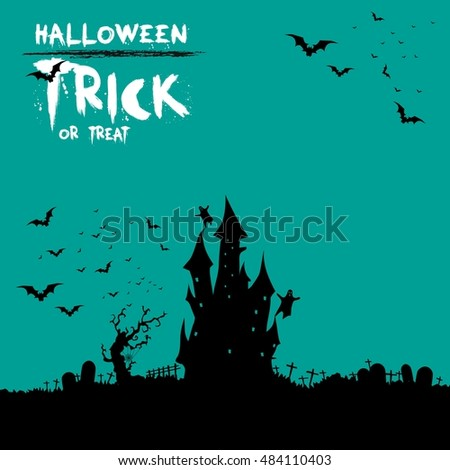 Happy Halloween Card Template, Trick or treat sloga, Mix of Various Spooky Creatures and Castle, Vector Illustration