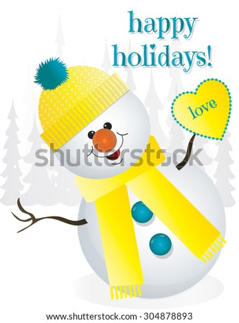 "Happy Holidays Snowman in Yellow Hat and Scarf with Yellow ""Love"" Heart"