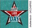 Happy Labor day american - stock vector
