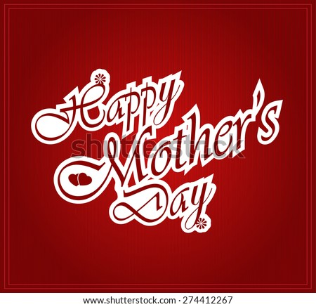 Happy Mothers day letters on white paper. Vector illustration.